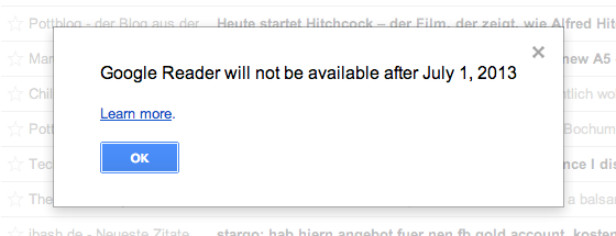 Screenshot: Google Reader will not be available after July 1, 2013